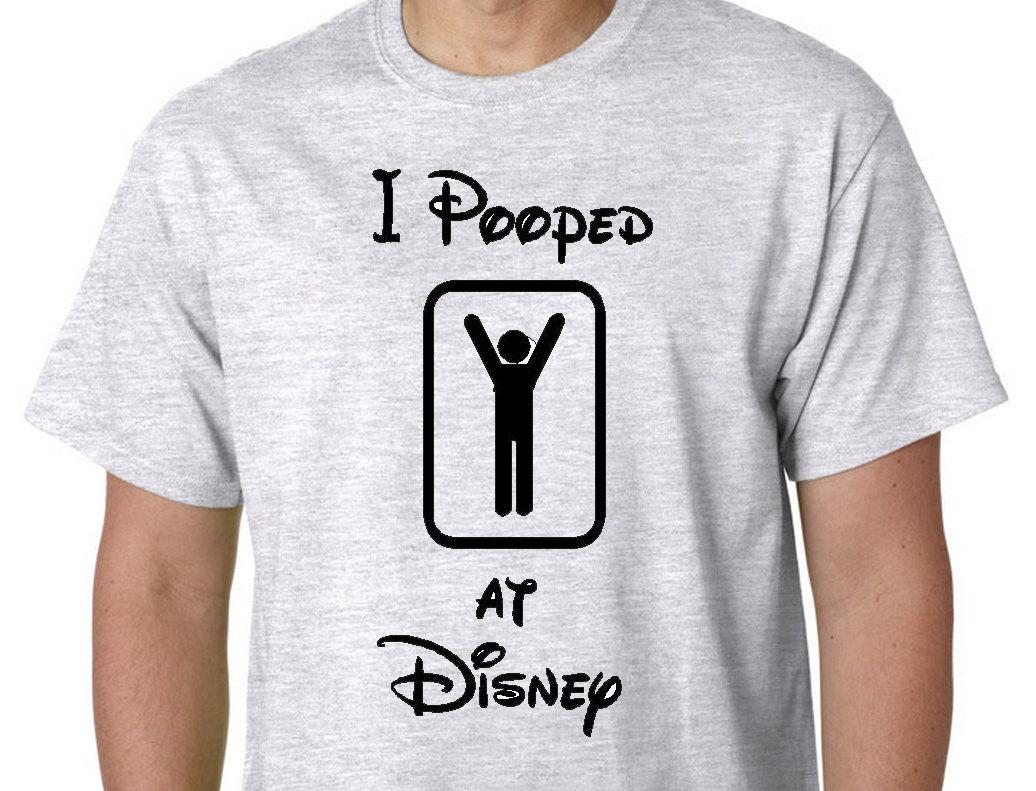 Disney Family Shirts Funny Disney Shirts I Pooped At Disney