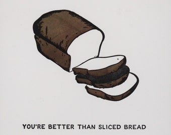 Sliced Bread Card