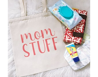 Mom Stuff Tote Bag // Canvas Tote Bag // Mom Life // Motherhood // Mom Bag // Mom Purse //