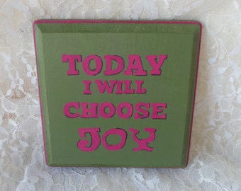 Choose Joy Signs, Wood Joy Signs, Joy Signs, Today I Choose Joy, Hot Pink Signs, Inspirational Signs, Affirmation Gifts, Encouragement Signs