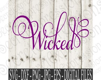 Wicked Svg, Halloween Svg, Halloween Sign Svg, Iron on Svg, Svg File, Digital File, EPS, DXF, PNG, Jpg, Svg, Cricut Svg, Silhouette Svg