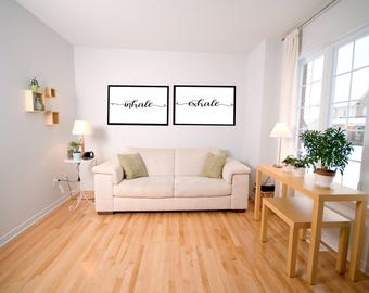 Inhale, Exhale Wall Art, Canvas or Paper Prints, Decor, Signs, Home, Quotes, Digital Calligraphy