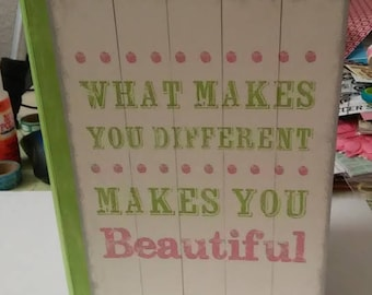 What Makes You Different Makes You Beautiful Green Journal