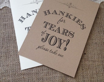 Rustic/Vintage Shabby chic A5 Wedding 'Hankies for Tears of Joy' sign in ivory or recycled brown card