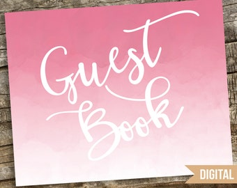 Watercolor  Guest Book Wedding Sign, Watercolor Wedding Sign, Guest Book Wedding Printable, Wedding Sign Printable, Guest Book Table Sign