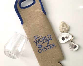 The World is your Oyster burlap & neoprene wine bag