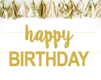 Happy Birthday Banner - Cursive Happy Birthday Banner - Gold Glitter Happy Birthday Banner - Birthday Party Decorations - Birthday Banner