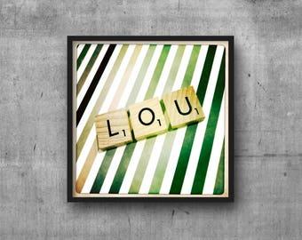 LOU - LOUIS - LOUIE - Name Art - Scrabble Tile Name - Art Photo - Photography Art Print - Name Sign