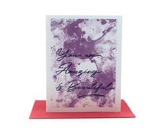 you are amazing and beautiful | just because card | everyday greeting card | encouragement card