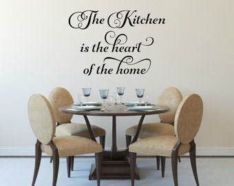 Heart Of The Home Decal Kitchen Vinyl Decal Kitchen Wall Decal Kitchen Wall Quote Dining Room Decal Kitchen Wall Decor Family Wall Decal