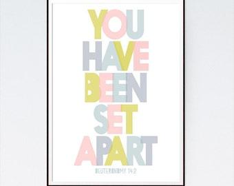 You have been set apart – Deuteronomy 14:2 - Children's Nursery Decor, Nursery Decor, Childrens Wall Art, Bible Verse Art - INSTANT DOWNLOAD