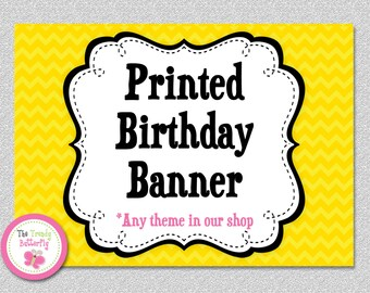 Printed BIRTHDAY BANNER with or without NAME