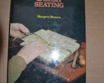 Cane and Rush Seating by Margery Brown