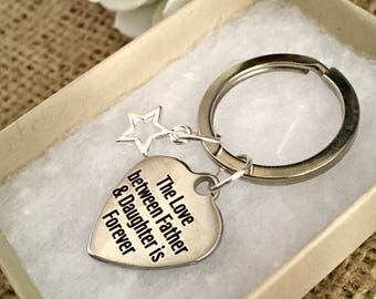 The love between a father and daughter is forever Keyring, Father and daughter Key chain, Dad keyring, Dad gift
