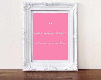 I Love you print, secret message morse code (custom message available)
