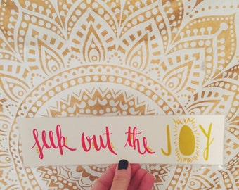 Seek Out the Joy - laminated bookmark