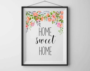 Home Sweet Home Art Print, Home Sweet Home Sign, Printable Home Décor, Floral Wall Art