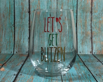 Let's Get Blitzen Stemless Wine Glass (each sold separately)
