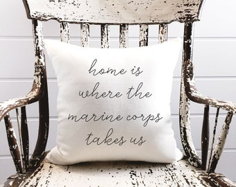 Home is where the Marines Pillow