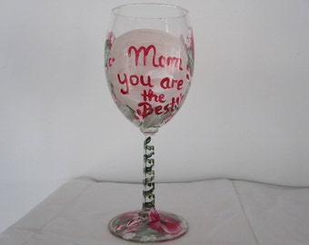 "On Sale Wine Glass ""Mom you are the Best"" hand painted red and white Pansies green leaves white baby breath, great Mothers day gift,"