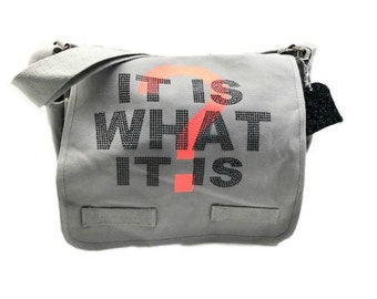 It Is What It Is Grey Messenger Bag - Hipchik