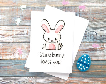 Funny Easter Card | Some Bunny Loves You Easter Card | Boy | Cute Easter Card | Happy Easter Card | Bunny Card | Easter Greetings Card