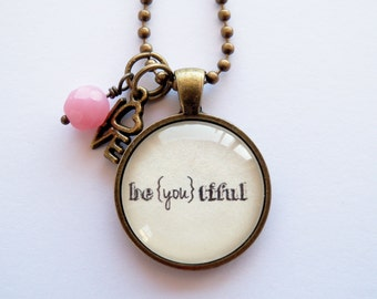 be{you}tiful Necklace - One Word Jewelry - Inspirational Pendant - Text Jewelry -  You Choose Bead and Charm - Beautiful Pendant