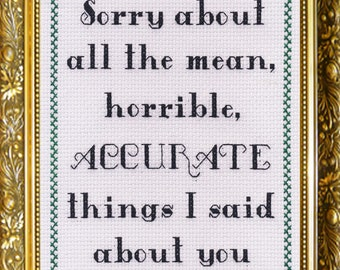 """5"""" x 7"""" Greeting Card - Sorry for all the Mean, Horrible ACCURATE Things I Said"""