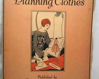 Designing and Planning Clothes Published by Womans Institute of Domestic Arts & Sciences Circa 1925