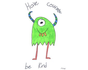 Izzy's T-Shirts for Kindness - Have Courage, Be Kind (Green Monster)