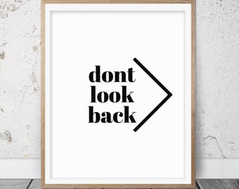 Printable art, Inspirational quote, Motivational quote, Motivational art, Don't look back, Quote print, typography, Digital art, FM-085