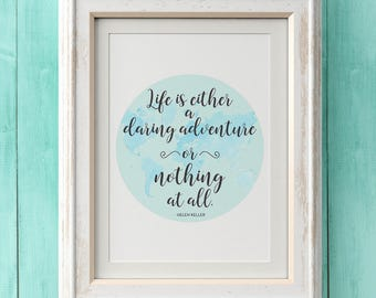 Travel Quote, Travel Printable, Travel Digital Download, Travel Gift, Travel Decor, Adventure Print, Travel Print, Helen Keller Quote