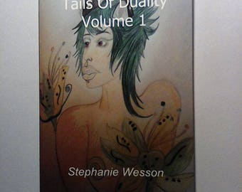 Tails Of Duality: Short stories