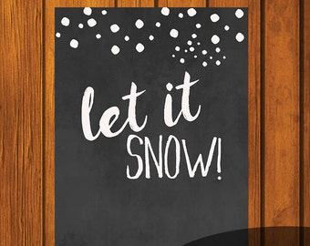 Christmas Chalkboard Printable / Let It Snow / Holiday Printable / Christmas Art / 8x10 / Chalkboard Art