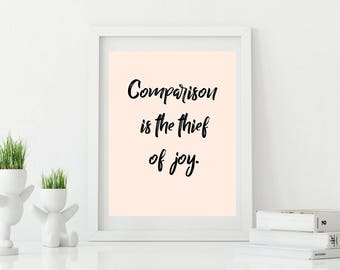 Comparison is the Thief of Joy, Theodore Roosevelt Quote, Inspiration (Pink) - Digital Download