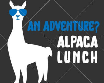 An Adventure? Alpaca Lunch Camping Trip SVG dxf File for Cutting Machines like Silhouette Cameo and Cricut, Commercial Use Digital Design