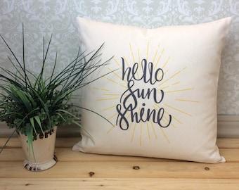 Hello Sunshine Pillow, Cozy Cotton Pillow, Hello Sun Shine Pillow