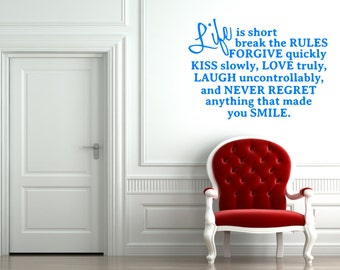 Life is Short, Break the Rules Inspirational Custom Wall Decal -  Choose Your Size and Color