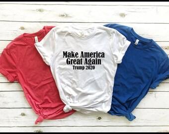 Trump Shirt- MAGA Shirt - Make America Great Again Shirt - Trump 2020 Shirt - President Trump Shirt - Donald Trump Shirt -  T - Tshirt- Tee