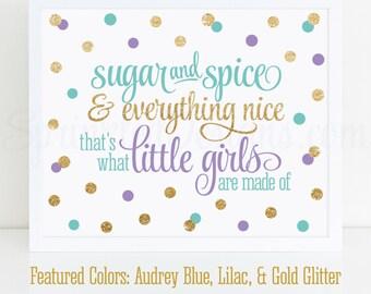 Sugar and Spice & Everything Nice Printable - Audrey Blue Lilac Purple Gold Glitter Baby Girl Nursery Wall Art, Birthday Decor 10x8 Sign
