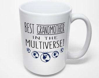 Best Grandmother Mug, Best Grandmother In The Multiverse