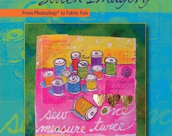 Quilting Arts Workshop: Stitch Imagery