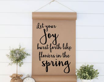 Spring Wall Art,Spring Decor,Farmhouse Scroll,CottageSign,Wall Decor,Gift for Her,Womens Gift,Scroll Sign,WallArt,Quote Sign,SpringWallDecor