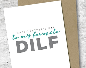 Happy Father's Day to My Favorite DILF Card | Happy Father's Day Card | Love Card | Parenting Card | Father's Day | DILF
