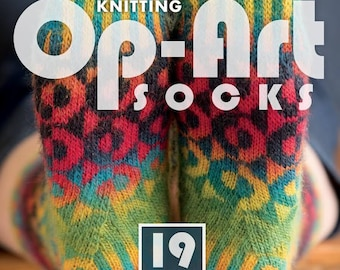 Sock knitting book Op-Art Socks creative effects in sock knitting by Stephanie Van der Linden 19 patterns for men and women 159 pages