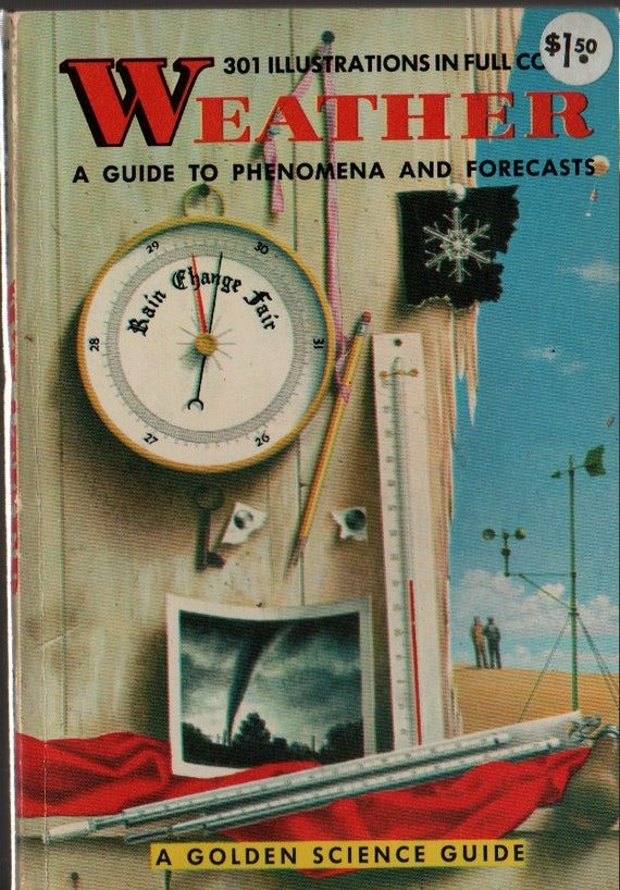 Weather a Golden Guide + Paul E. Lehr, R. Will Burnett, and Herbert S. Zim + Harry McNaught + 1965 + Vintage Science Book