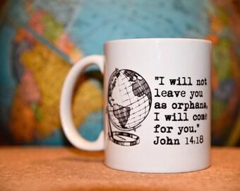 JOHN 14:18 Coffee Mug