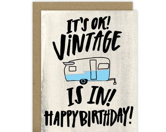 Funny Birthday Card Friend, Birthday Card for Friend, Vintage Camper Card, Grandpa card, Vintage Trailer, Vintage Camper, Canned ham