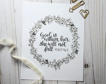 God Is Within Her She Will Not Fall Psalm 46:5 Print - Hand Lettered Print, Bible Verse, Black and White, Calligraphy, Floral Wreath