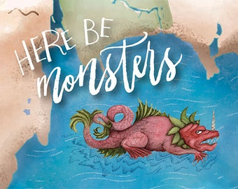 Here Be Monsters 4.25x5.5 print